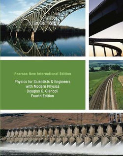 Physics for Scientists & Engineers with Modern Physics: Pearson New International Edition
