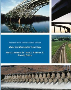 Water and Wastewater Technology: Pearson New International Edition