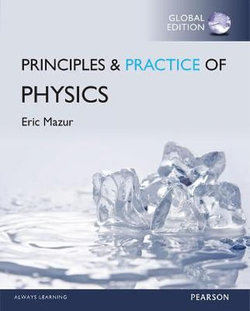 Principles & Practice of Physics, Global Edition