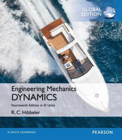 Engingeering Mechanics: Dynamics plus MasteringEngineering with Peason eText, SI Edition