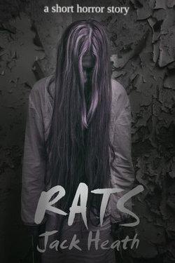 Rats: a short horror story