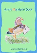 Artist Mandarin Duck