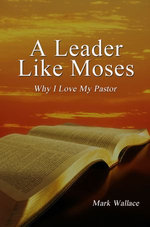 A Leader Like Moses