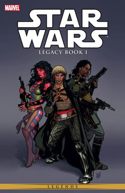 Star Wars Legacy Vol. 1