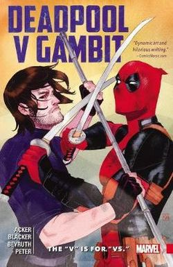 Deadpool vs. Gambit