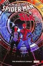 Amazing Spider-Man and Silk
