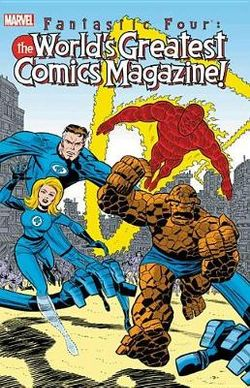 Fantastic Four The World's Greatest Comics Magazine