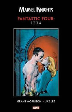 Marvel Knights: Fantastic Four By Morrison & Lee: 1234