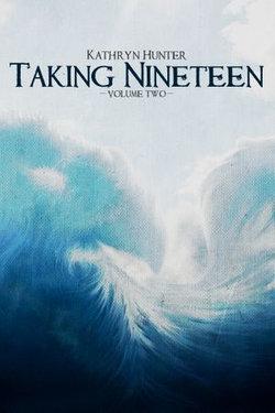 Taking Nineteen, Volume 2