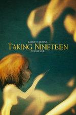 Taking Nineteen, Volume 1