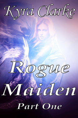 Rogue Maiden (The Rogue Maiden Series: Book One)