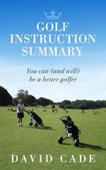 Golf Instruction Summary