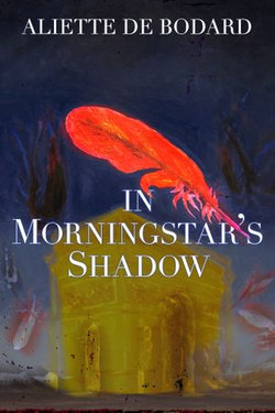 In Morningstar's Shadow: Dominion of the Fallen Stories
