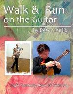 Walk & Run on the Guitar