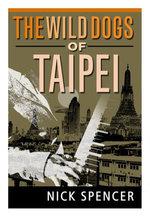 The Wild Dogs of TaiPei