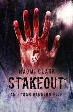 Stakeout (an Ethan Banning File)