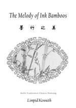 The Melody of Ink Bamboos