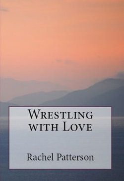 Wrestling with Love
