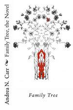 Family Tree the Novel: Family Tree