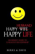 Happy Husband Happy Life
