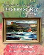 Pentecost River Crossing, the Kimberleys