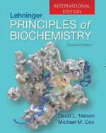 Lehninger, Principles of Biochemistry 7e (International Edition)