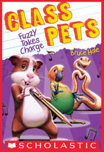Fuzzy Takes Charge (Class Pets #2)