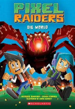Dig World (Pixel Raiders #1)