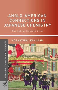 Anglo-American Connections in Japanese Chemistry