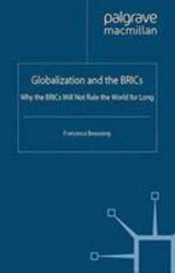 Globalization and the BRICs
