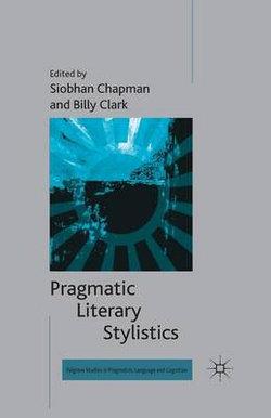 Pragmatic Literary Stylistics