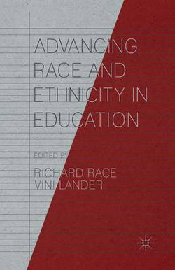 Advancing Race and Ethnicity in Education