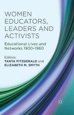 Women Educators, Leaders and Activists