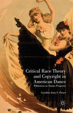 Critical Race Theory and Copyright in American Dance