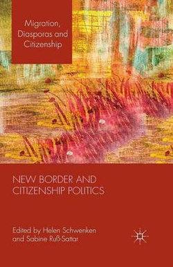 New Border and Citizenship Politics