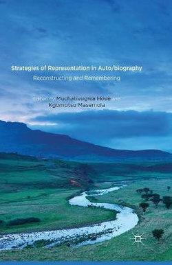 Strategies of Representation in Auto/biography