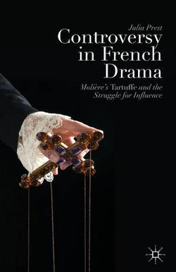Controversy in French Drama