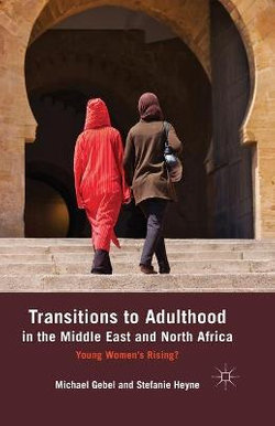 Transitions to Adulthood in the Middle East and North Africa