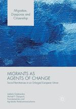 Migrants as Agents of Change