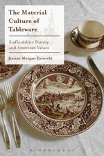The Material Culture of Tableware