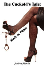 The Cuckold's Tale: Made to Watch