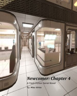 Newcomer Chapter 4: A Serial Flash Fiction Novel