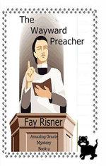 The Wayward Preacher