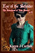 The Adventures of Viola Stewart #4: Eye of the Beholder
