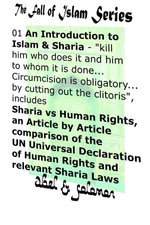 "An Introduction to Islam & Sharia ""Kill Him Who Does it and Him to Whom it is Done.. Circumcision is Obligatory.. by Cutting Out the Clitoris"" Sharia vs Human Rights, an Article by Article Comparison"