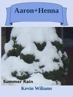Aaron + Henna: Summer Rain