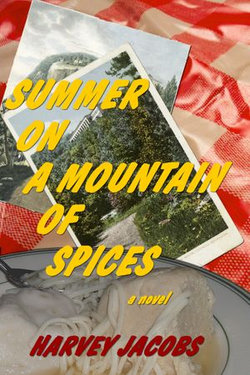 Summer on a Mountain of Spices