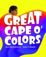 Great Cape o' Colors: Career Costumes for Kids