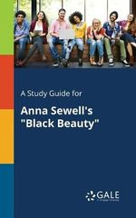 A Study Guide for Anna Sewell's Black Beauty
