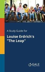 A Study Guide for Louise Erdrich's the Leap